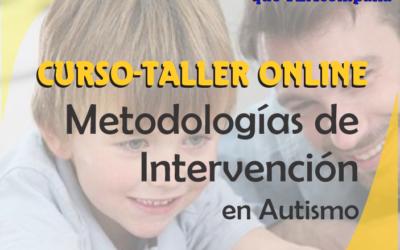 METODOLOGIAS DE INTERVENCION EN ESPECTRO AUTISTA